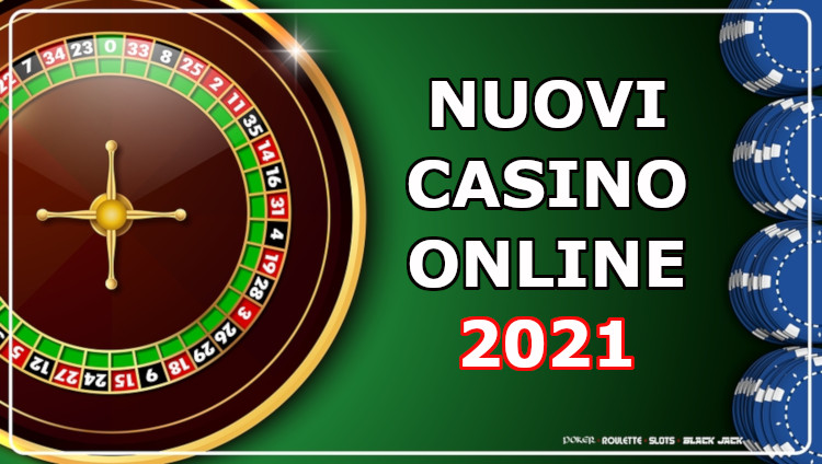nuovi casino online 2021